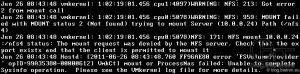 VMkernelLog: NFS-Mount - Freibabe existiert nicht: WARNING: NFS: 213: Got error 2 from mount call | WARNING: NFS: 959: MOUNT failed with MOUNT status 2 (Not found) trying to mount Server () Path (/) | NFS: 171: NFS mount :/ status: Themount request was denied by the NFS server. Check that the export exists and that the client is permitted to mount it