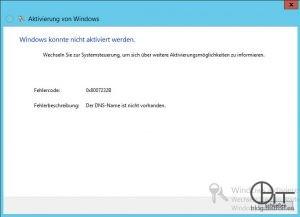 Windows Aktivierungsfehler 0x8007232B - Der DNS-Name ist nicht vorhanden.